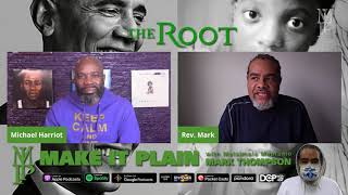 Michael Harriot of The Root on his Barack Obama 1 on 1 and Quawan Charles