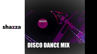 SHAZZA -  DISCO DANCE MIX ( official video) 2018