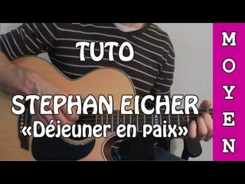 Stephan Eicher - Déjeuner en paix - TUTO Guitare