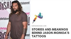 Stories and Meanings behind Jason Momoa's Tattoos