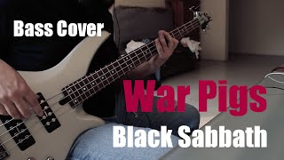Bass Cover: War Pigs - Black Sabbath