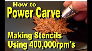 Learn How To Engrave Wood Leaf Carving With the Power Carver 400,000 rpm