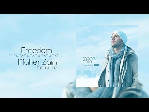 Maher Zain - Freedom | Karaoke