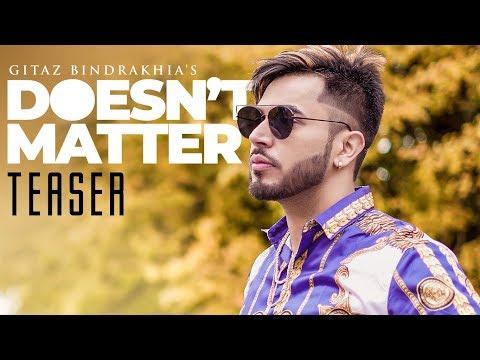 Gitaz Bindrakhia: Doesn't Matter Teaser | Releasing on 16 February 2018