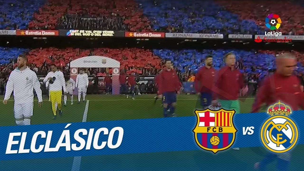 Elclásico Entrada Al Campo Del Fc Barcelona Vs Real Madrid Youtube