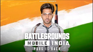 BATTLEGROUNDS MOBILE INDIA  PUBG IS BACK  JustPuru
