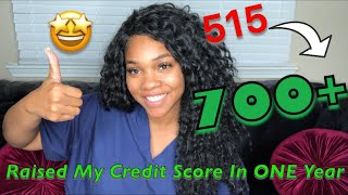 How I Raised My CREDIT SCORE Over 200 Points In ONE Year| FICO Score
