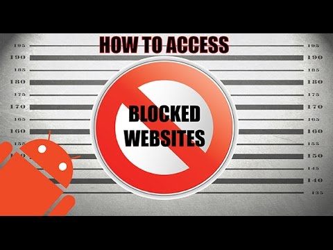 How to access blocked websites on android youtube how to access blocked websites on android ccuart Choice Image