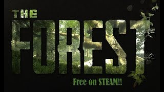 Kako skinuti The Forest How To Download on Steam FREE!! 0.73b For PC + Multiplayer
