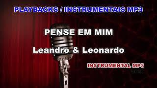 ♬ Playback / Instrumental Mp3 - PENSE EM MIM - Leandro & Leonardo