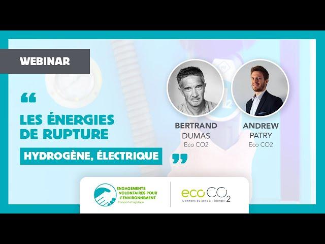 Webinar EVE : Les énergies de rupture (électrique & hydrogène)