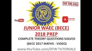 Download Video Junior WAEC 2018 Prep - Maths Theory Questions SOLVED (BECE 2017) MP3 3GP MP4