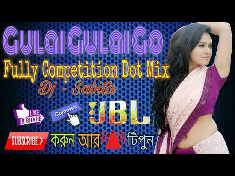 GULAI GULAI GO FULLY COMPETITION DOT MIX -DJ SABITA PRODUCTION