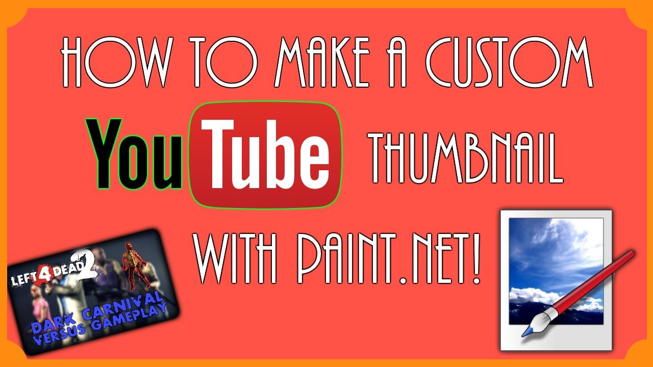 How to Make A Custom YouTube Thumbnail!