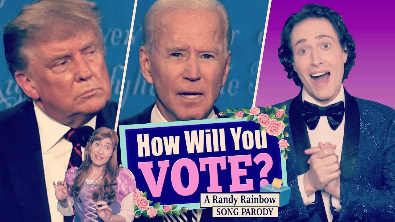 HOW WILL YOU VOTE? - A Randy Rainbow Song Parody