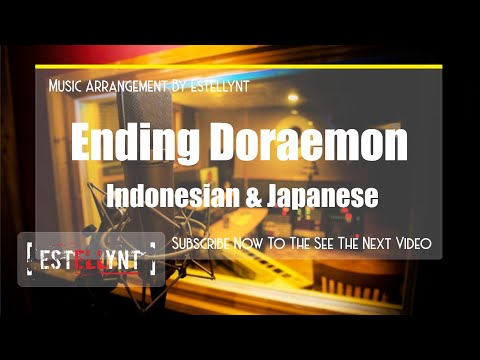 ENDING DORAEMON ( INDO & JAPAN ) VERSION COVER BY ESTELLYNT