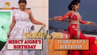 MERCY AIGBE39S BIRTHDAY VS IYABO OJO39S BIRTHDAY