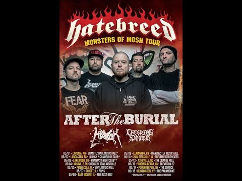 Hatebreed 'Monsters Of Mosh Tour'  w/ After The Burial, Havok and Creeping Death ...!!