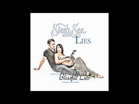Siren Sea  Lies title track for 'Blissful Lies' starring Leann Hunley