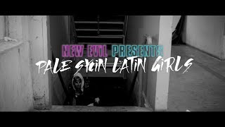 "NEW EViL ""Pale Skin Latin Girls"" Official video"