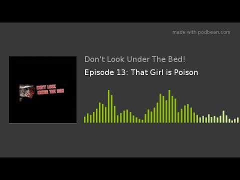 Episode 13: That Girl is Poison