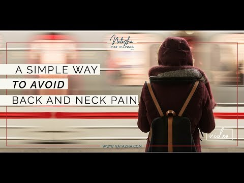 A Simple Way to Avoid Back and Neck Pain