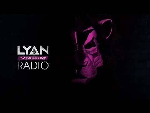 LYAN - Radio (Lyric Video) ft. King Majik & Bawse