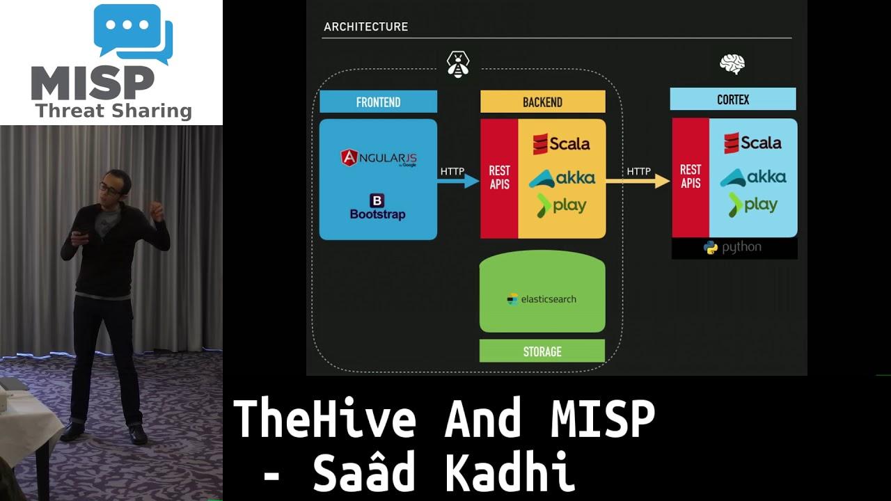 MISP Summit 2017 TheHive and MISP by Saâd Kadhi