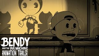 """Bendy and the Ink Machine Animation Trailer - """"THE INK DEMON IS COMING"""""""