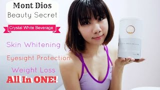 Skin Whitening, Eyesight, weight loss all in 1 - Mont Dios Crystal White Beverage!