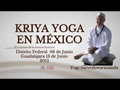 Iniciación de Kriya Yoga En México por Yogi Sarveshwarananda
