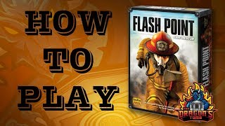 How To Play - Flash Point: Fire Resuce