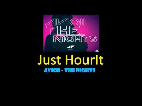 Avicii - The Nights [HOUR VERSION] Mp3