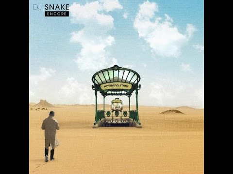Full Album  DJ SNAKE ENCORE