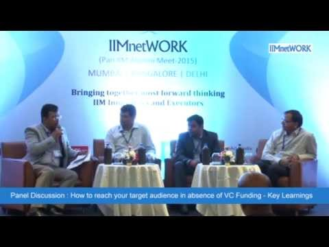 How to reach your target audience in absence of VC Funding : IIMnetWORK @Bangalore July 2015