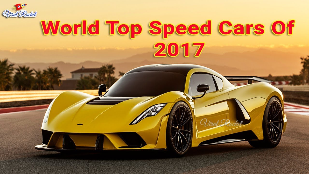top 5 fastest cars in the world 2017 world 39 s top speed cars 2017 viral rocket youtube. Black Bedroom Furniture Sets. Home Design Ideas