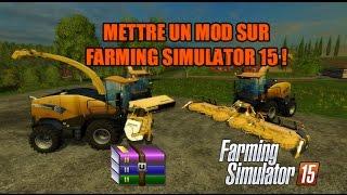 Comment installer un mod sur Farming Simulator (20)15?