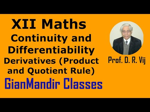 XII Mathematics - Calculus - Derivatives (Product and Quotient Rule) by Nidhi Mam