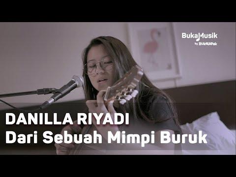 Danilla - Dari Sebuah Mimpi Buruk (with Lyrics) | BukaMusik