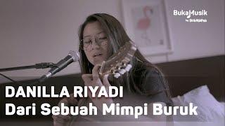 Download Danilla - Dari Sebuah Mimpi Buruk (with Lyrics)   BukaMusik