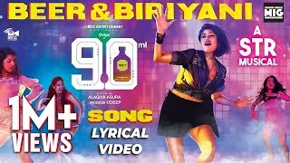 Beer Biryani Lyric Video Song | STR | Oviya | 90 ML