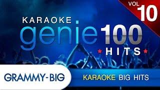 KARAOKE BIG HITs : คาราโอเกะเพลงฮิต Vol.10 (Genie 100 Hits)