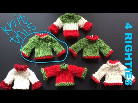 Tiny Sweater - Knitted Holiday Decoration (4 Righties)