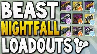 Destiny - BEAST NIGHTFALL LOADOUTS ! (Solar,Arc & Void)