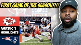 Chiefs vs Patriots | NFL Week 1 Game Highlights Reaction