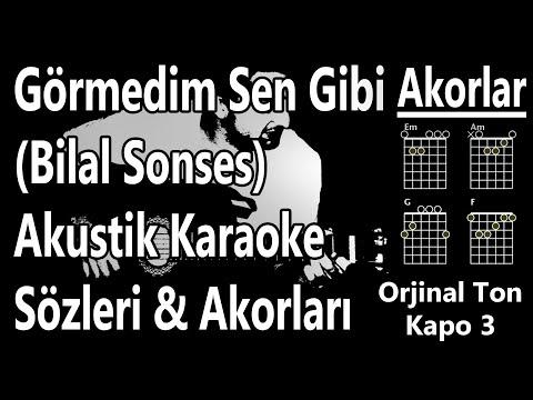 Görmedim Sen Gibi Karaoke (Bilal Sonses) | Görmedim Sen Gibi Akor\u0026Sözleri\u0026Lyrics indir