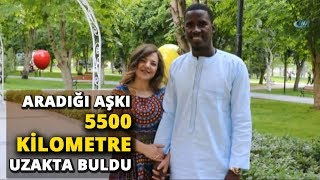 Senegalli Abdoulaye ile Kayserili Ayşegül'ün Aşkı