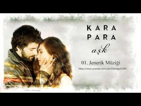 Kara Para Aşk Orijinal Dizi Müzikleri   Full Albüm
