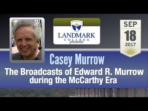 Landmark College presents Casey Murrow, Murrow vs McCarthy 9/18/17