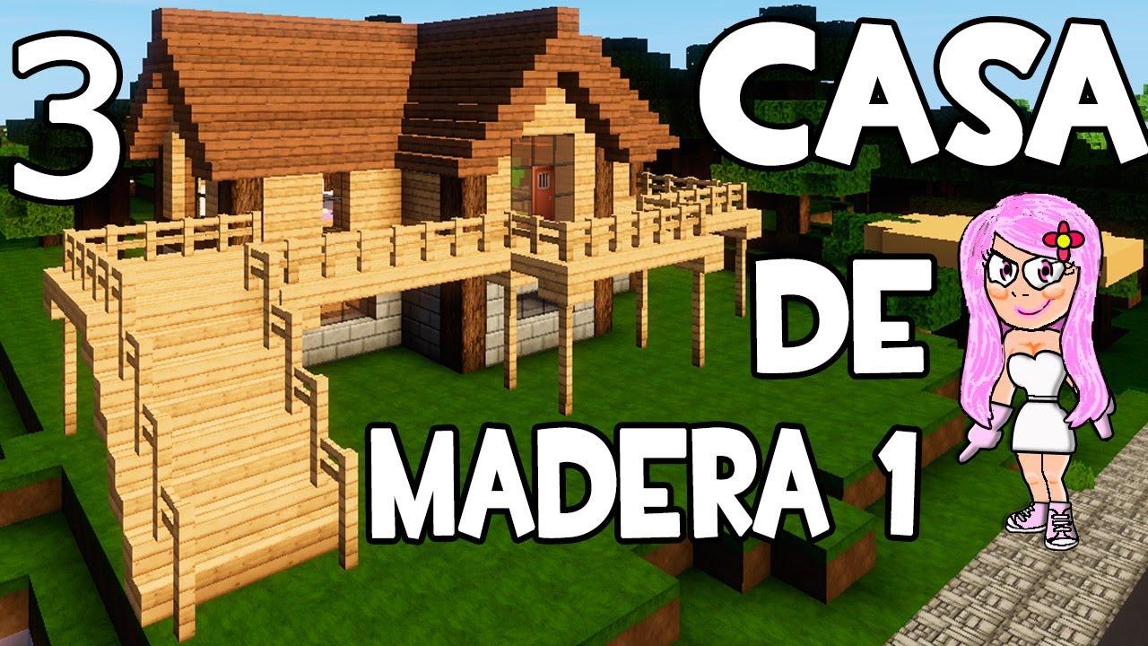 Casa de madera 1 en minecraft parte 3 c mo hacer y for Blancana y mirote minecraft